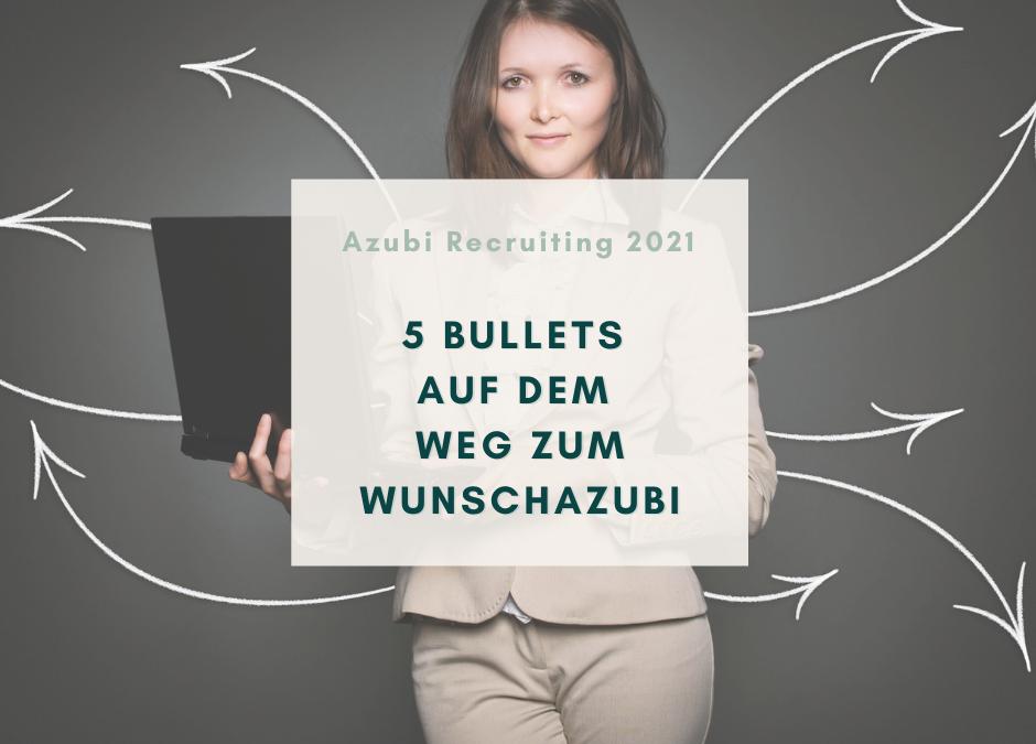 Azubi Recruiting 2021 – Zeit für einen Strategiewechsel